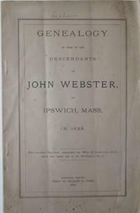 image of Genealogy of some of the Descendants of John Webster in Ipswich, Mass, in 1635