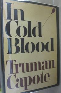 In Cold Blood by Truman Capote - Hardcover - First printing - 1965 - from Midway Used and Rare Books (SKU: 53389)