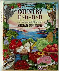 Country Food. A Seasonal Journal