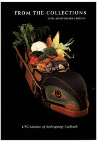 From the Collection: UBC Museum of Anthropology Cookbook, 50th Anniversary Edition, Museum Note #37