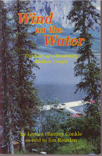 WIND ON THE WATER; The Story of a Pioneering Alaskan Couple