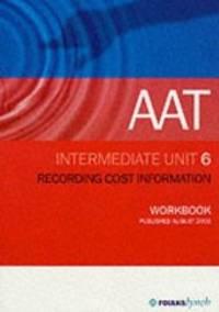image of AAT NVQ: Unit 6 (Aat Workbooks)
