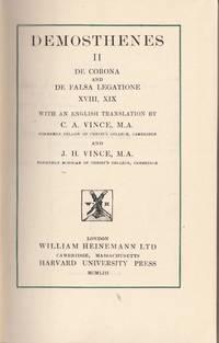 Demosthenes II. De Corona and De Falsa Legatione XVIII, XIX