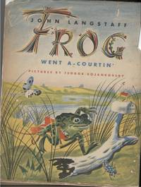Frog Went a - Courtin'.