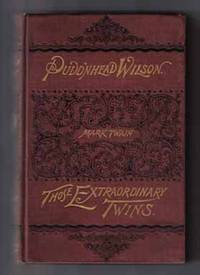 The Tragedy Of Pudd'nhead Wilson And The Comedy Of Those Extraordinary  Twins  - 1st Edition/1st Printing