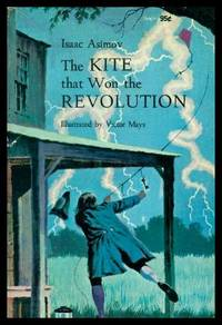 image of THE KITE THAT WON THE REVOLUTION