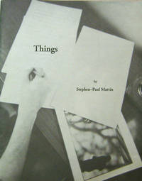 Things by  Stephen-Paul Martin - Paperback - First edition - 1991 - from Derringer Books (SKU: 19692)
