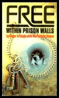 image of FREE WITHIN PRISON WALLS
