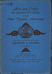 image of The Collection of the Late Arthur J. Sussel, Philadelphia: Part One, October 23, 24, & 25, 1958; Part Two, January 22, 23, & 24, 1959; Part Three, March 19, 20, & 21, 1959 (Sales 1847, 1872, 1888)