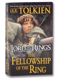 The Fellowship of the Ring (The Lord of the Rings, Part One) (Movie Tie-In)