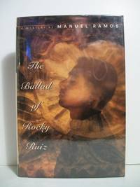 The Ballad of Rocky Ruiz by  Manuel Ramos - Signed First Edition - 1993 - from The Book Scouts and Biblio.com