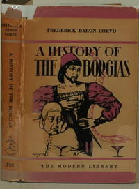 A HISTORY OF THE BORGIAS