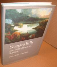 Niagara Falls:  Icon of the American Sublime (Cambridge Studies in American Literature and Culture)