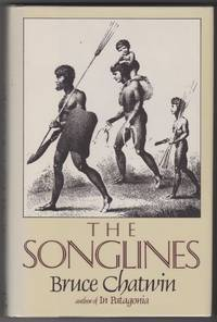 The Songlines by Bruce Chatwin - First Edition - 1987 - from Shop-books.ca (SKU: 202000129)