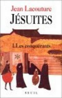 Jésuites, tome 1 : Les Conquérants