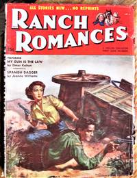 image of My Gun is the Law. Short Story in Ranch Romances Volume 192 Number 1, June 3, 1955.
