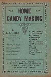 Home Candy Making by  Mrs S.T RORER - 1908 - from Rare Illustrated Books (SKU: 1092)