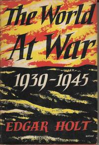 The World at War 1939-1945