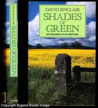 SHADES OF GREEN. Myth and Muddle in the Countryside