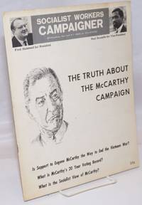 The truth about the McCarthy Campaign. Is support to Eugene McCarthy the way to end the Vietnam war?  What is McCarthy's 20 year voting record?  What is the socialist view of McCarthy