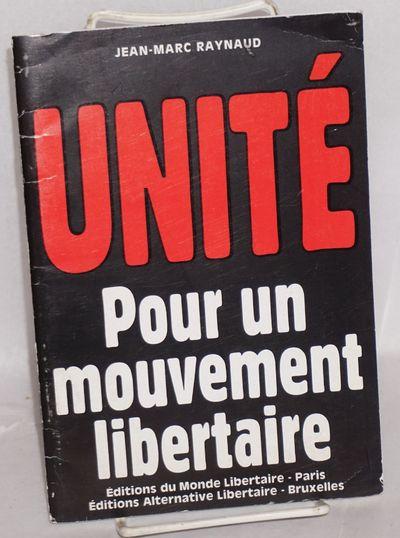 Paris, Bruxelles: Monde libertaire; Alternative libertaire, 2001. 48p., wraps slightly worn. OCLC li...