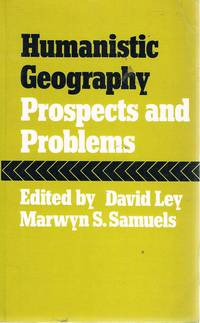 Humanistic Geography: Prospects And Problems