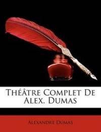 image of Th[tre Complet de Alex. Dumas (French Edition)