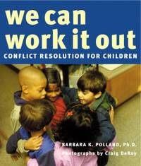 We Can Work It Out : Conflict Resolution for Children