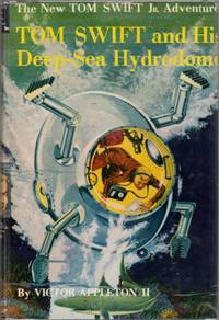 Tom Swift and his Deep Sea Hydrodome  (Tom Swift Number 11)