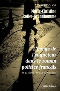 L'image de l'enquêteur dans le roman policier français