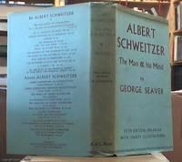 image of Albert Schweitzer; The Man and His Mind