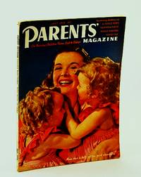 Parents' Magazine - On Rearing Children from Crib to College, July 1940 - Looking Back at Sex Education / About Mumps / How Efficient Should a Mother Be?