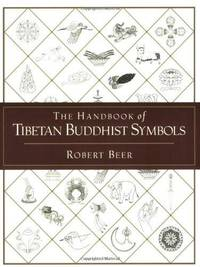Handbook of Tibetan Buddhist Symbols, The