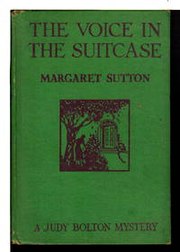 THE VOICE IN THE SUITCASE: Judy Bolton mystery, #8.