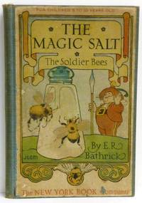 THE MAGIC SALT STORIES: THE SOLDIER BEES
