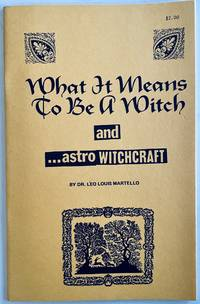 What It Means to Be a Witch and Astro Witchcraft