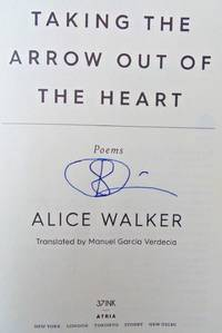 Taking the Arrow Out of the Heart (SIGNED)