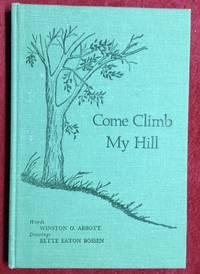 Come Climb My Hill