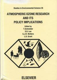 Atmospheric Ozone Research and Its Policy Implications: Proceedings of the 3rd US-Dutch International Symposium, Nijmegen, the Netherlands, May 9-13, 1988.