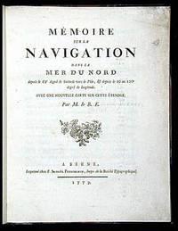 Memoire Sur La Navigation Dans la Mer Du Nord depuis le 63 degre de latitude vers le Pole, & depuis kle 10 au 100 degre Longitud