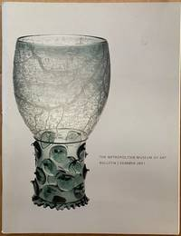 Ars Vitraria: Glass in The Metropolitan Museum of Art / The Metropolitan Museum of Art Bulletin