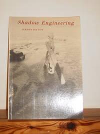 Shadow Engineering