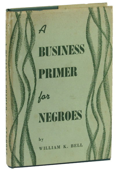 A Business Primer for Negroes