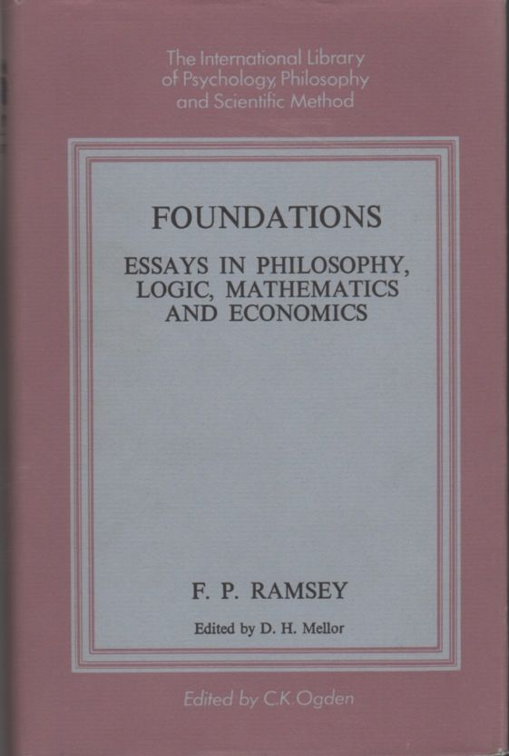 Foundations essays in philosophy logic mathematics and economics