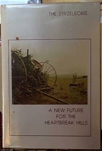 image of the Strezleckis; a New Future for the Heartbreak Hills