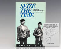 Seize the Time. The Story of the Black Panther Party and Huey P. Newton.