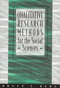 Qualitative Research Methods for the Social Sciences