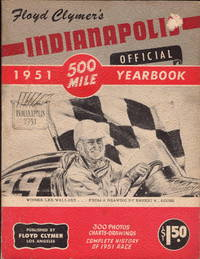 Floyd Clymer's Indianapolis 500 Mile Official 1951 Yearbook