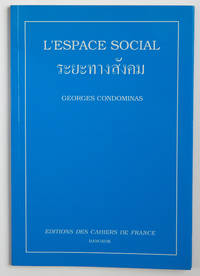 L'Espace social [raya thang sangkhom]