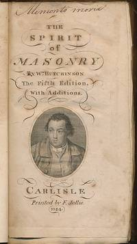 The Spirit of Masonry by  William Hutchinson - Hardcover - 5th Edition - 1814 - from Barter Books Ltd and Biblio.com
